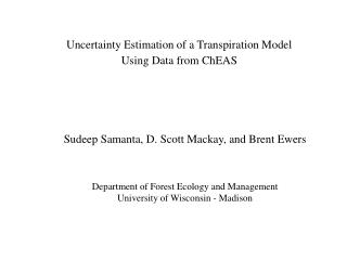 Uncertainty Estimation of a Transpiration Model Using Data from ChEAS