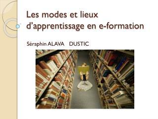 Les modes et lieux d'apprentissage en e-formation