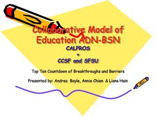 Collaborative Model of Education ADN-BSN CALPROS  + CCSF and SFSU
