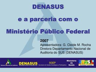 DENASUS  e a parceria com o  Ministério Público Federal