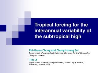 Tropical forcing for the interannual variability of  the subtropical high