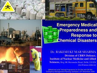 Dr. RAKESH KUMAR SHARMA Division of CBRN Defence,