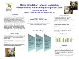 Using Simulation to teach leadership competencies in delivering safe patient care