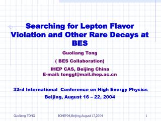 Searching for Lepton Flavor Violation and Other Rare Decays at BES Guoliang Tong