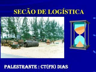 SECÃO DE LOGÍSTICA
