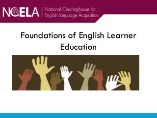 Foundations of English Learner Education