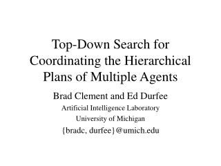Top-Down Search for Coordinating the Hierarchical Plans of Multiple Agents
