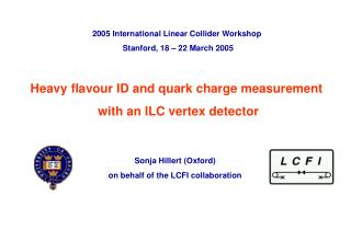 Heavy flavour ID and quark charge measurement  with an ILC vertex detector