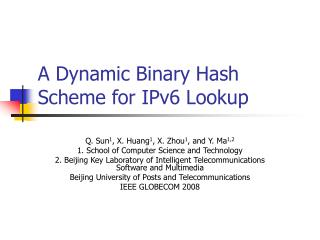 A Dynamic Binary Hash Scheme for IPv6 Lookup