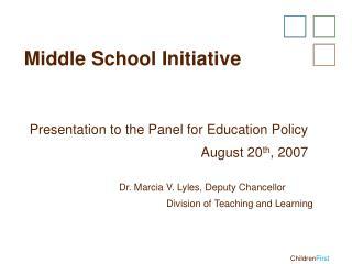 Middle School Initiative
