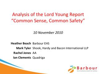 Analysis of the Lord Young Report  Common Sense, Common Safety   10 November 2010