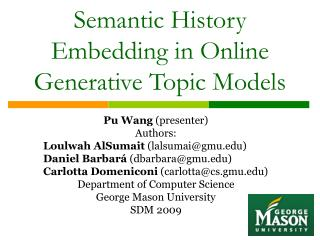 Semantic History Embedding in Online Generative Topic Models