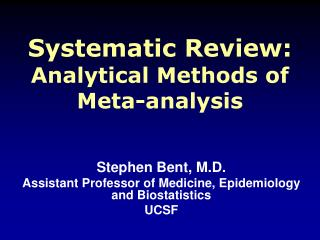 Systematic Review: Analytical Methods of Meta-analysis