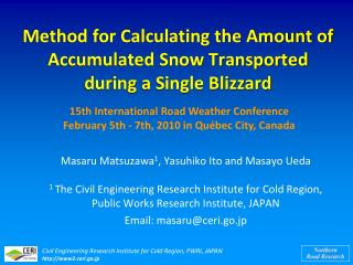 Method for Calculating the Amount of Accumulated Snow Transported during a Single Blizzard