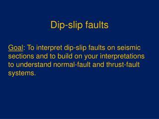 Dip-slip faults