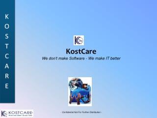 KostCare We don't make Software - We make IT better