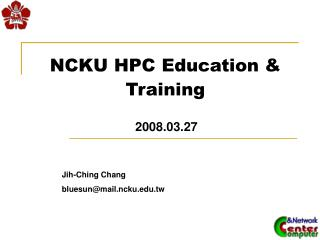 NCKU HPC Education & Training