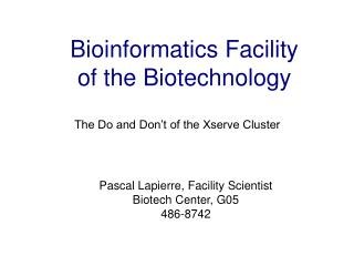 Bioinformatics Facility of the Biotechnology