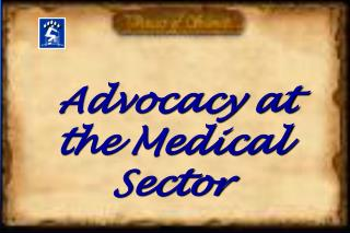 Advocacy at the Medical Sector