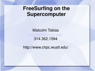 FreeSurfing on the Supercomputer