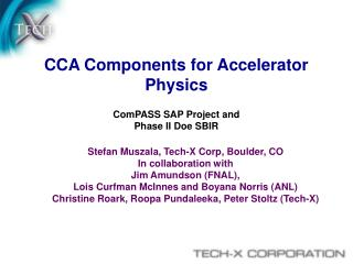 CCA Components for Accelerator  Physics ComPASS SAP Project and Phase II Doe SBIR