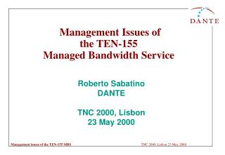 Management Issues of  the TEN-155 Managed Bandwidth Service