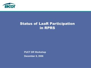 Status of LaaR Participation in RPRS