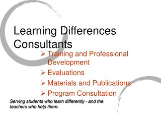 Training and Professional Development Evaluations  Materials and Publications Program Consultation