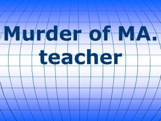 Murder of MA. teacher