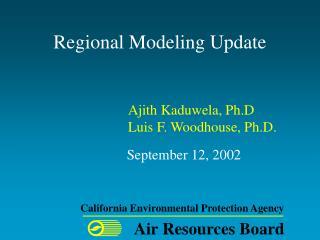 Regional Modeling Update