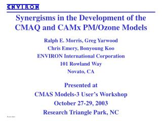 Synergisms in the Development of the CMAQ and CAMx PM/Ozone Models