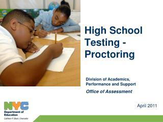 High School Testing -Proctoring