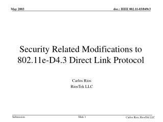 Security Related Modifications to  802.11e-D4.3 Direct Link Protocol