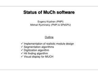Status of MuCh software