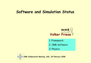 Software and Simulation Status