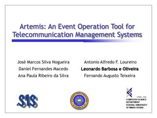Artemis: An Event Operation Tool for Telecommunication Management Systems
