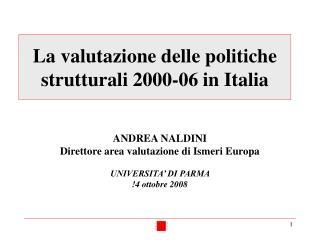 La valutazione delle politiche strutturali 2000-06 in Italia