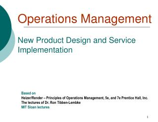 Operations Management New Product Design and Service Implementation