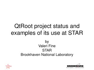 QtRoot project status and examples of its use at STAR