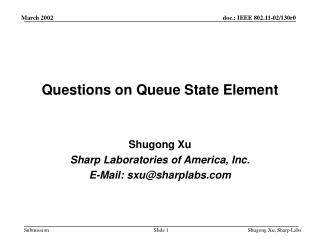 Questions on Queue State Element