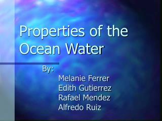 Properties of the Ocean Water