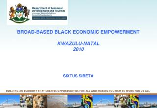 BROAD-BASED BLACK ECONOMIC EMPOWERMENT  KWAZULU-NATAL 2010