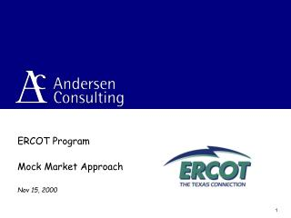 ERCOT Program Mock Market Approach Nov 15, 2000