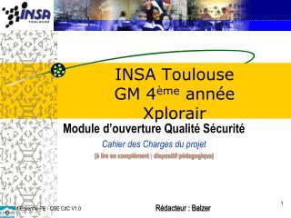 INSA  Toulouse  GM 4 ème  année Xplorair