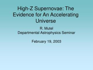 High-Z Supernovae: The Evidence for An Accelerating Universe