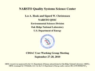 NARSTO Quality Systems Science Center  Les A. Hook and Sigurd W. Christensen NARSTO QSSC