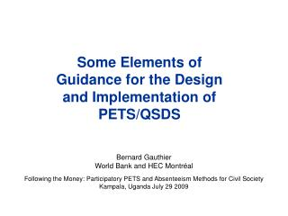Some Elements of Guidance for the Design and Implementation of PETS/QSDS