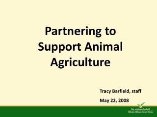Partnering to Support Animal Agriculture