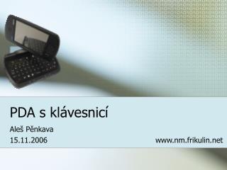 PDA s klávesnicí