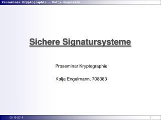 Sichere Signatursysteme